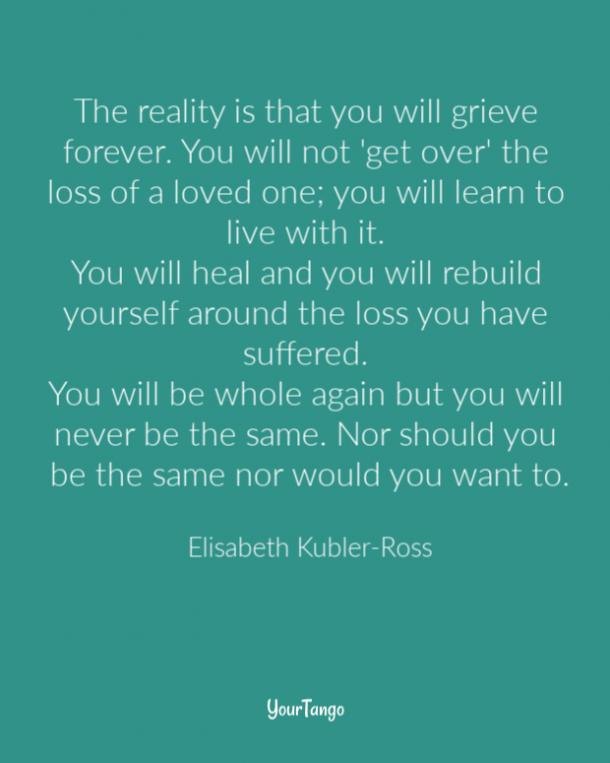 25 Best Grief Quotes To Share With Someone Dealing With The Loss Of A Loved One Yourtango