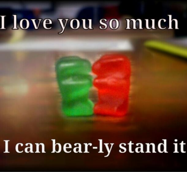 gummy bears I love you meme