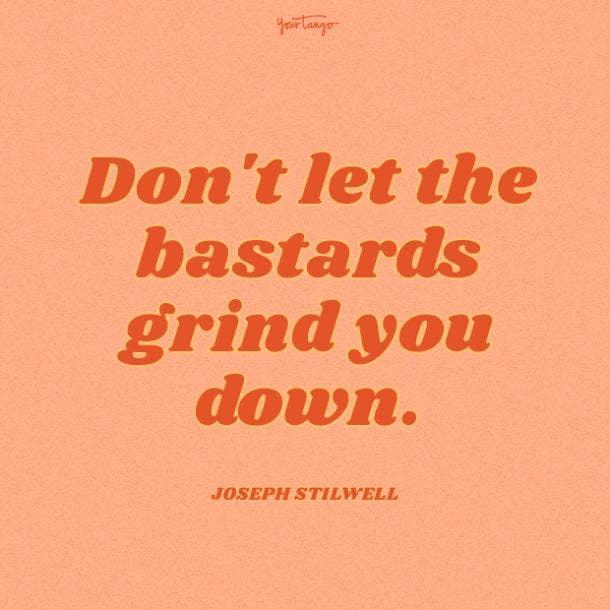 joseph stilwell haters quotes