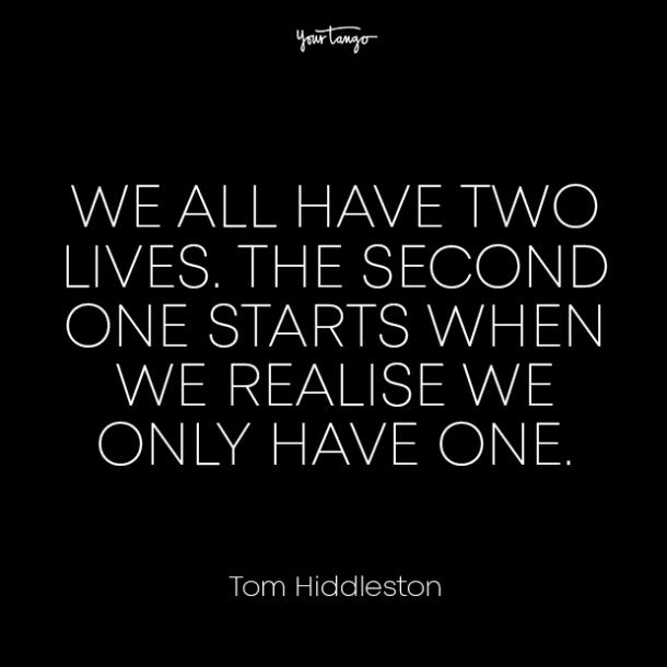 Tom Hiddleston healing from divorce quotes
