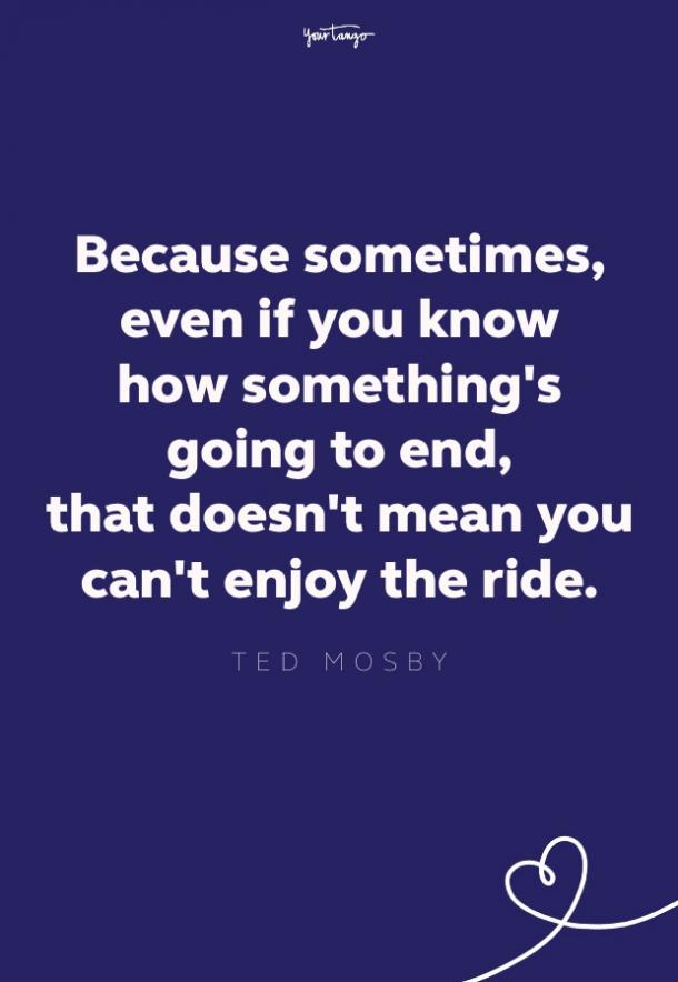 ted mosby quote from how i met your mother