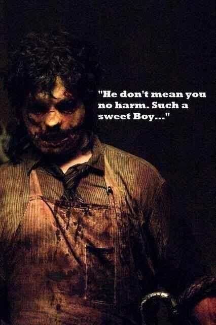 texas chainsaw massacre quote
