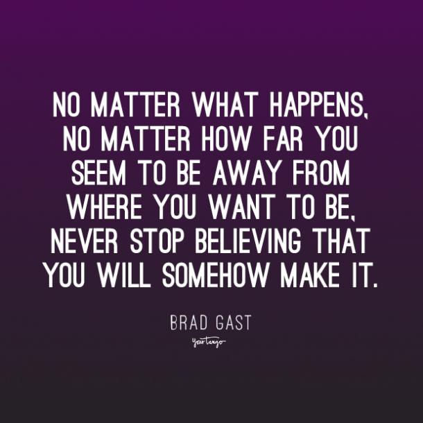 brad gast inspirational quotes about life and struggle