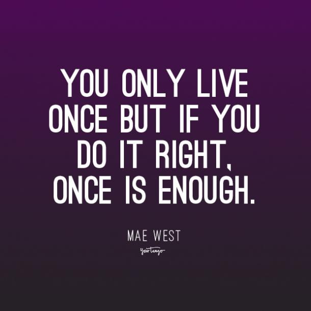 mae west inspirational quotes about life and struggle
