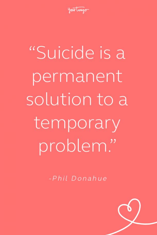 phil donahue suicide prevention quotes