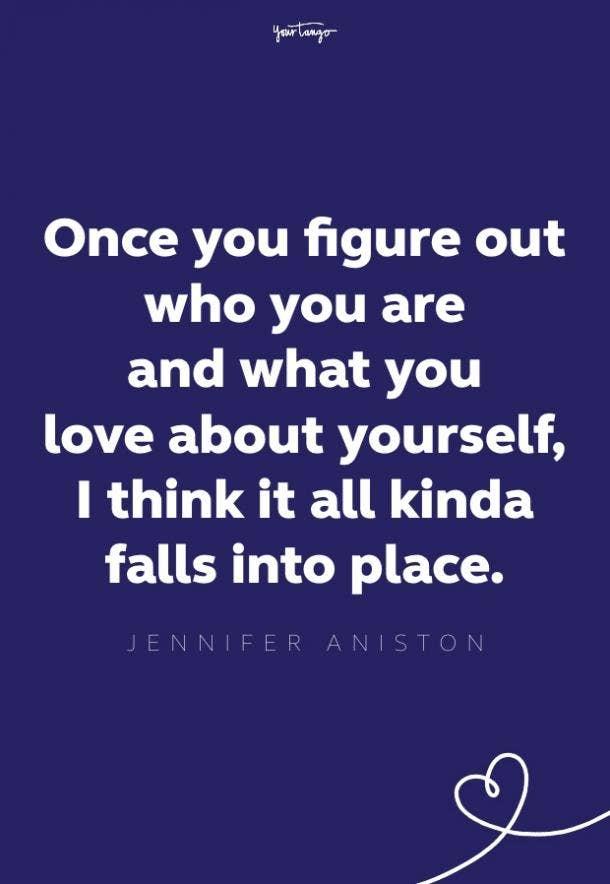 jennifer aniston self-esteem quote