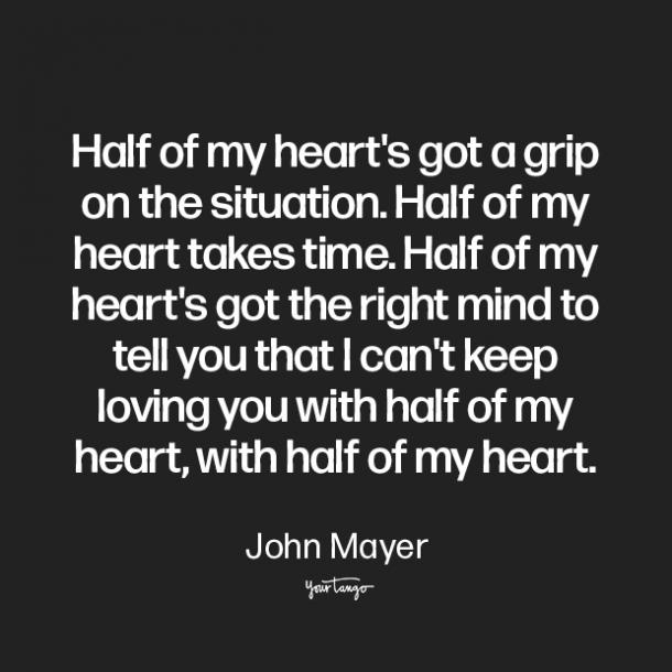 john mayer i cant do this anymore quotes