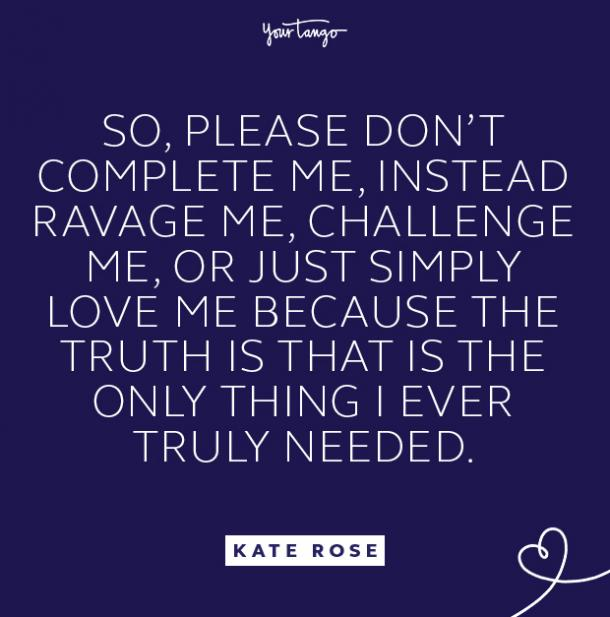 kate rose complete me quote