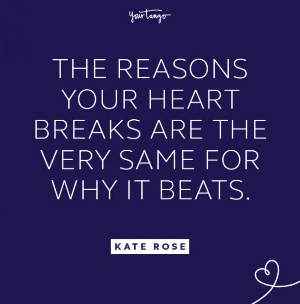 kate rose heart breaks quote