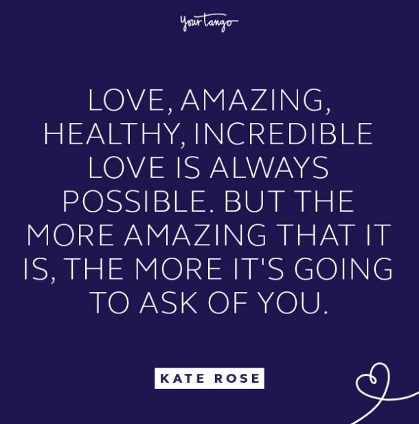 kate rose incredible love quote
