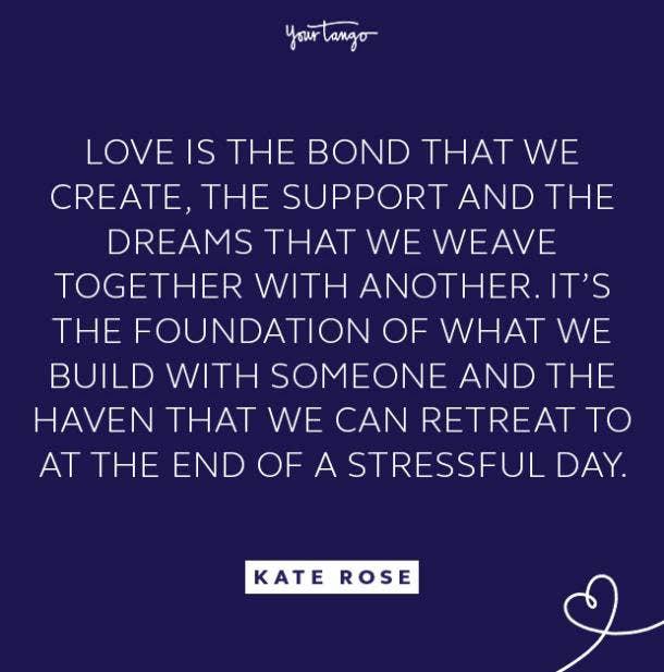 kate rose love bond quote