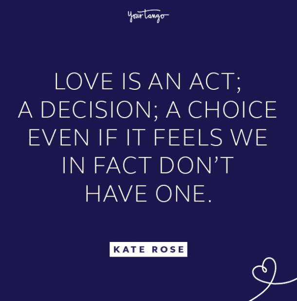 kate rose love is a choice quote