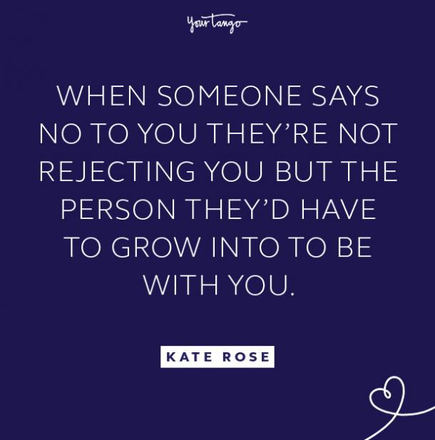 kate rose not rejecting you quote