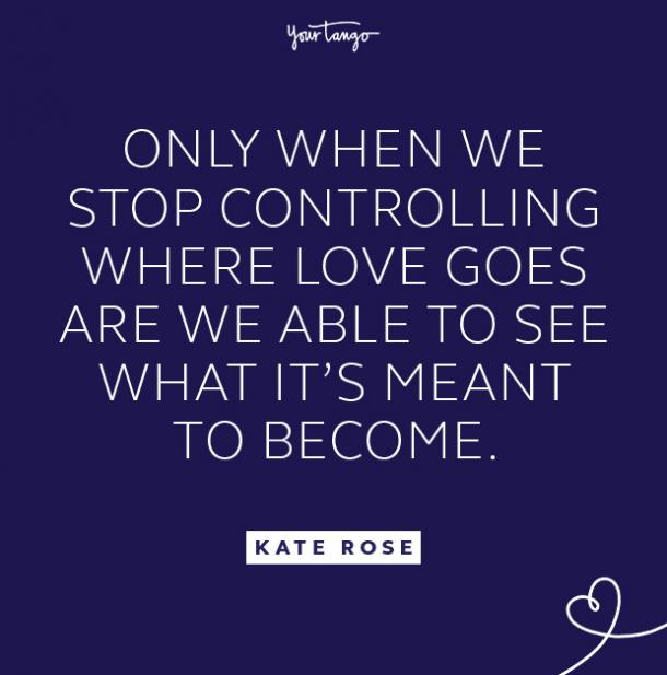 kate rose stop controlling quote