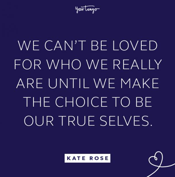 kate rose true selves quote