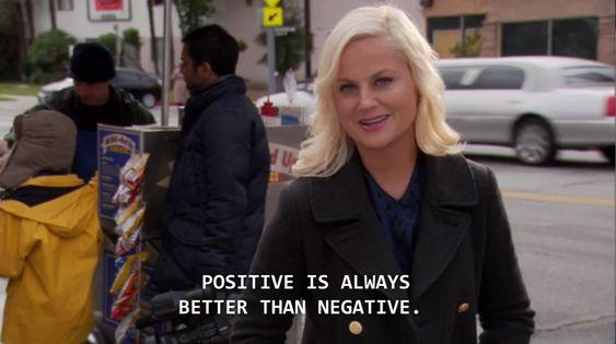 positive is always better than negative leslie knope