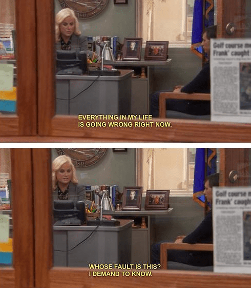 everything is going wrong right now leslie knope