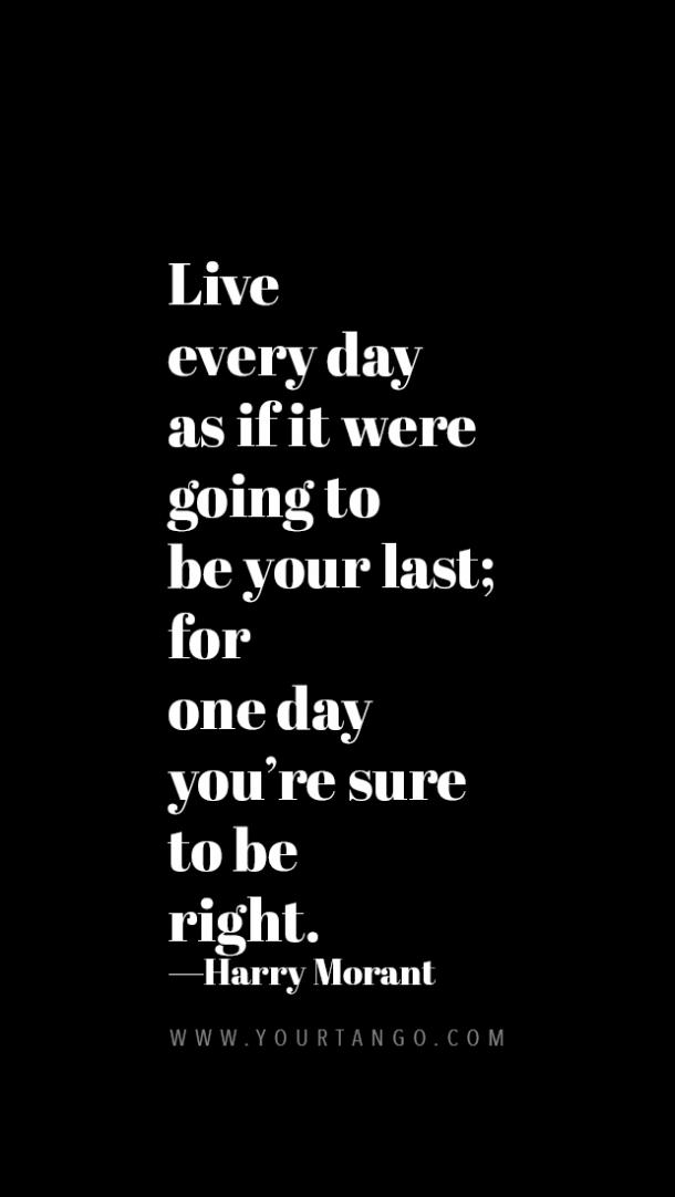 50 Life Is Too Short Quotes That Remind You To Live In The Moment Yourtango