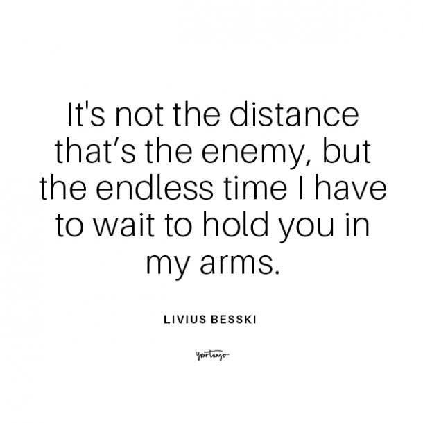 Livius Besski long distance relationship quote