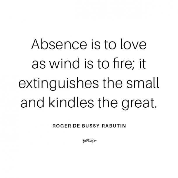 Roger de Bussy-Rabutin long distance relationship quote