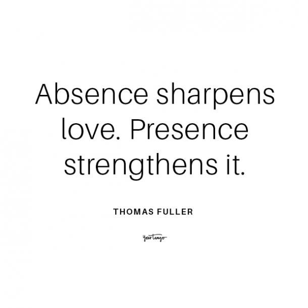 Thomas Fuller long distance relationship quote