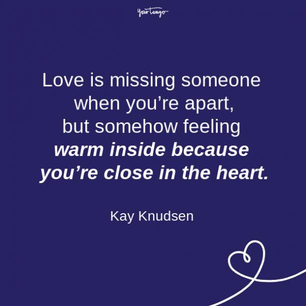 Kay Knudsen long distance relationship quote