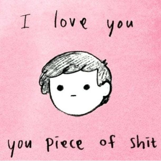 love meme you piece of shit
