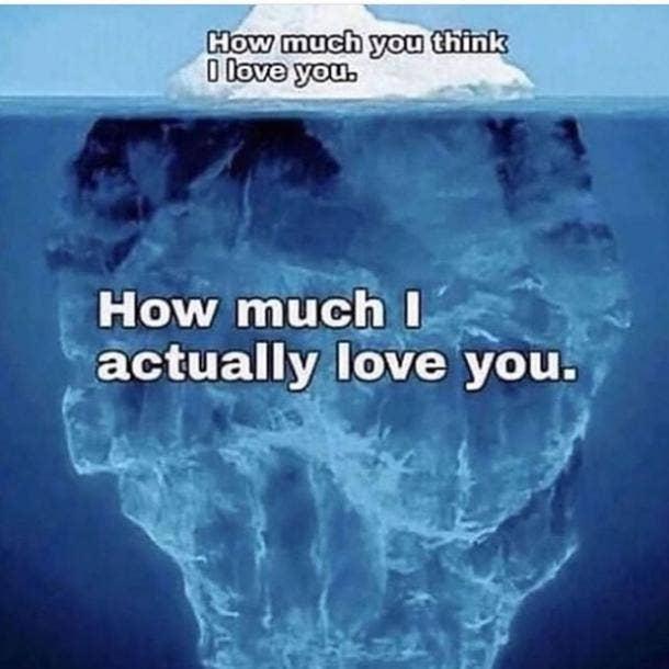 love meme tip of the iceberg
