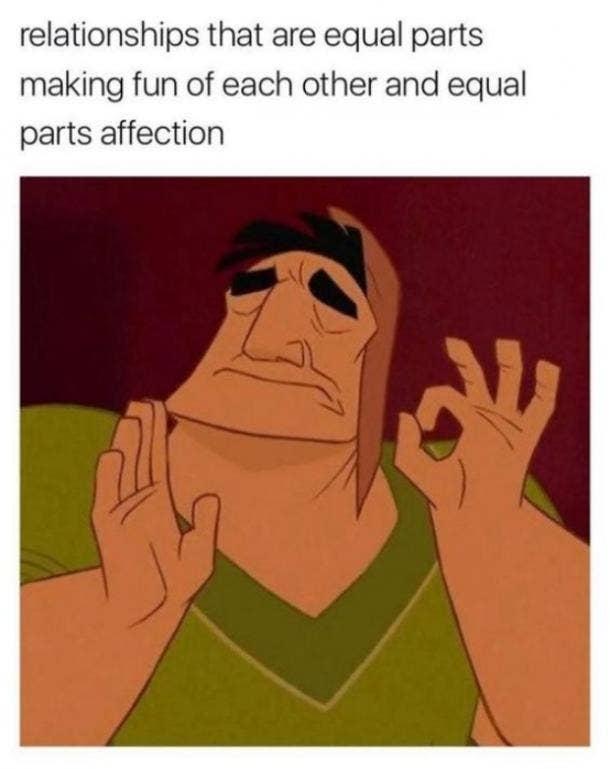 love meme equal parts making fun equal parts affection