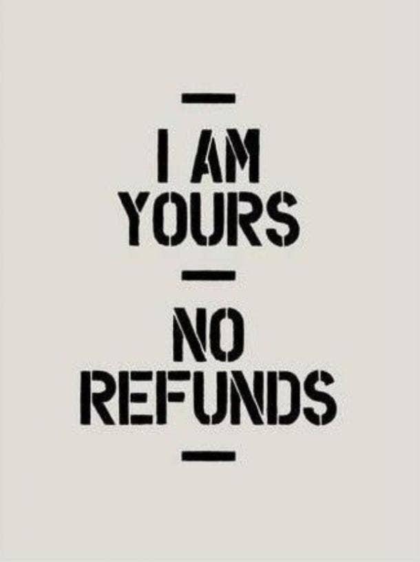 love meme no refunds