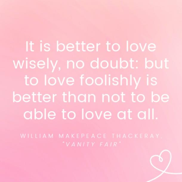 William Makepeace Thackeray famous love quotes