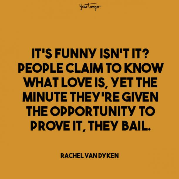 its funny isnt it prove your love quotes