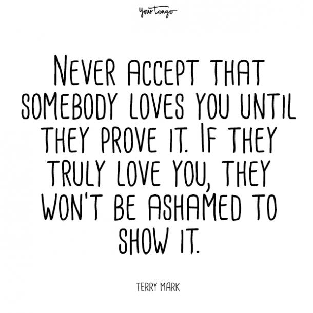 never accept that prove your love quotes