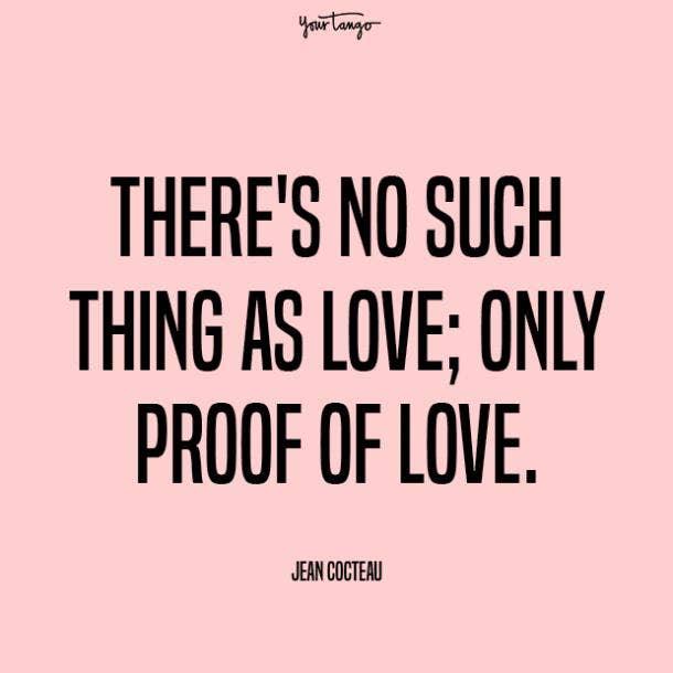 jean cocteau prove your love quotes