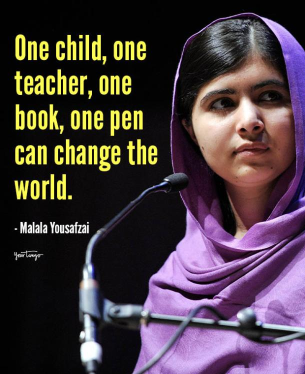 one child one teacher one book one pen can change the world Malala Yousafzai quotes