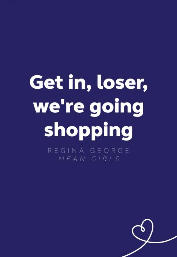 regina george mean girls quote