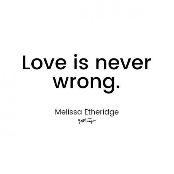 melissa etheridge love quote for him