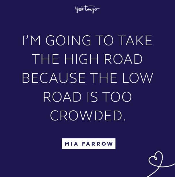 mia farrow take the high road quote