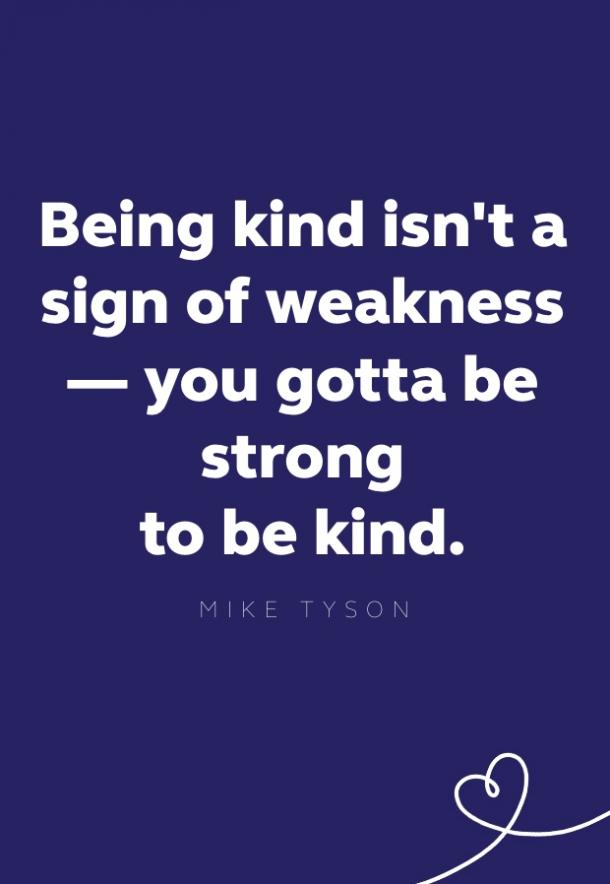 mike tyson kindness quote