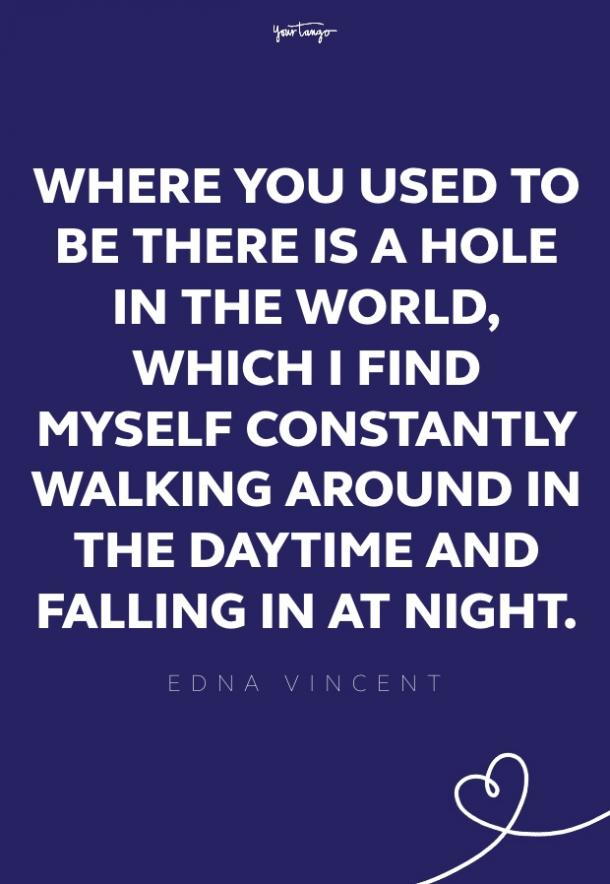 edna vincent missing someone quote