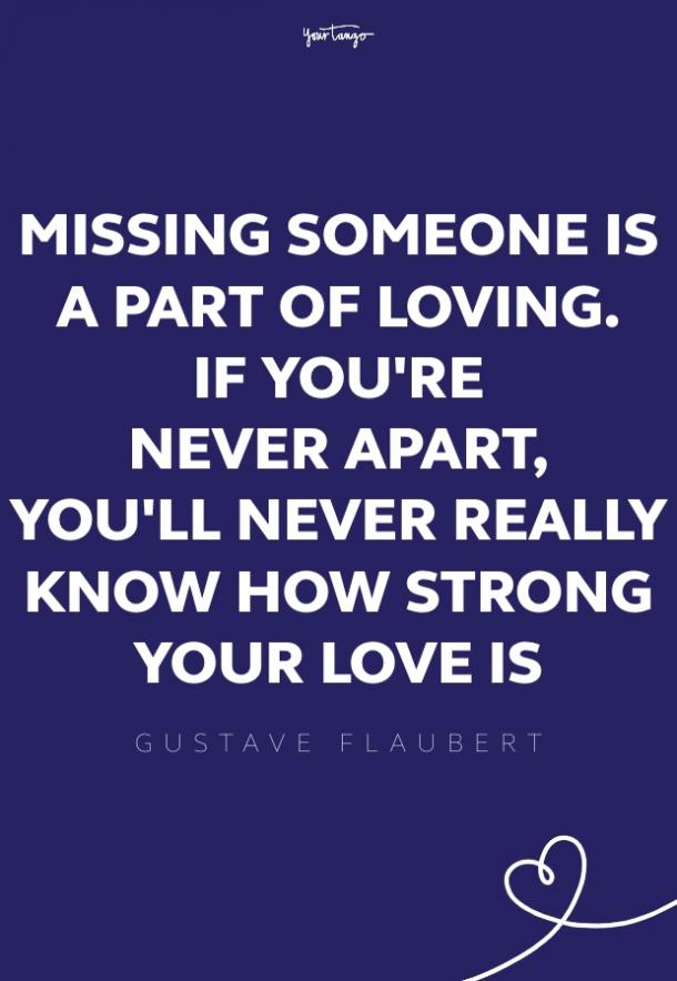 gustave flaubert missing someone quote