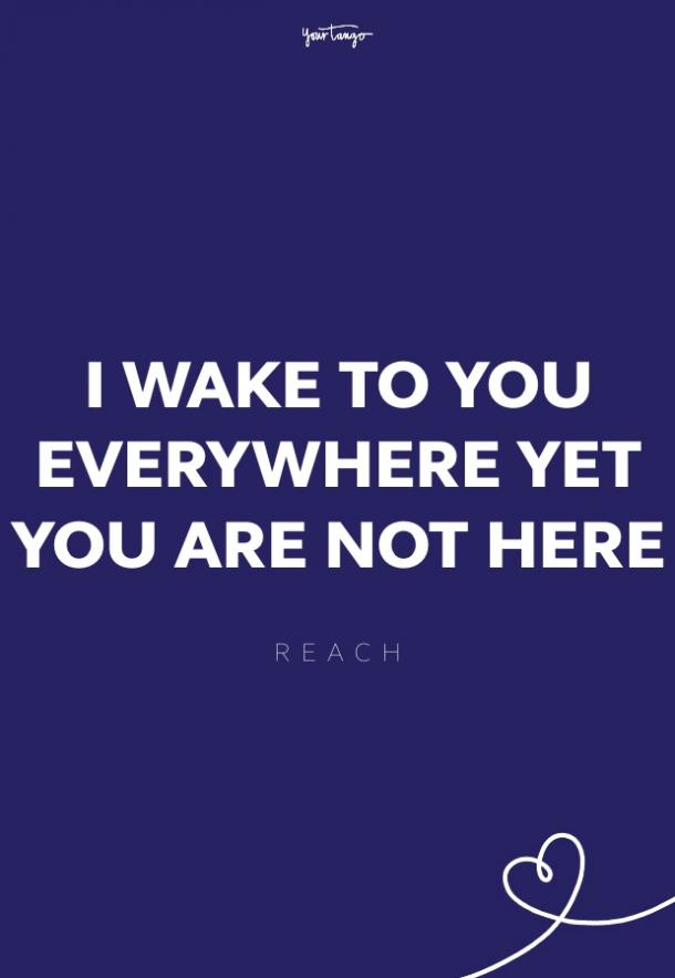 reach missing someone quote