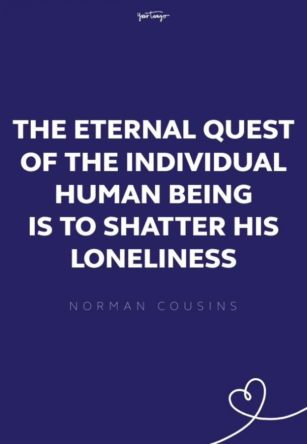 norman cousins missing someone quote
