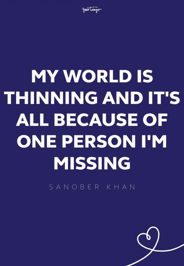 sanober khan missing someone quote