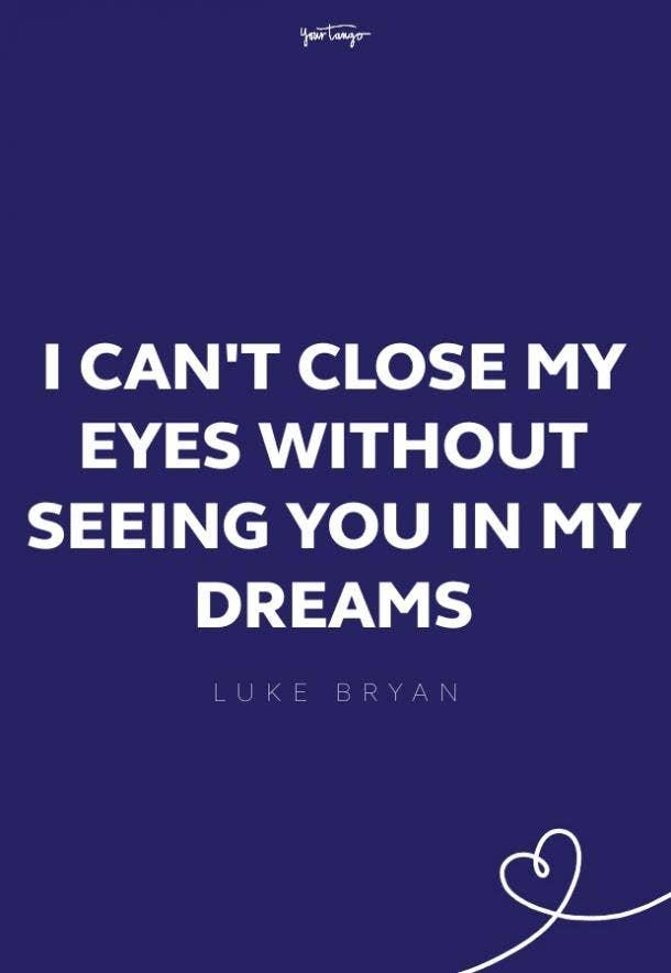 luke bryan missing someone quote