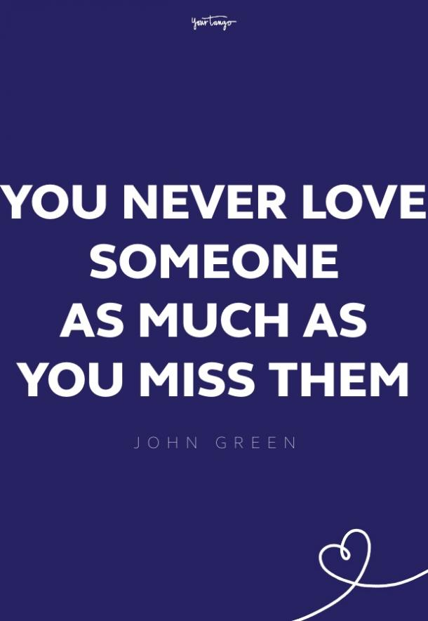 john green missing someone quote