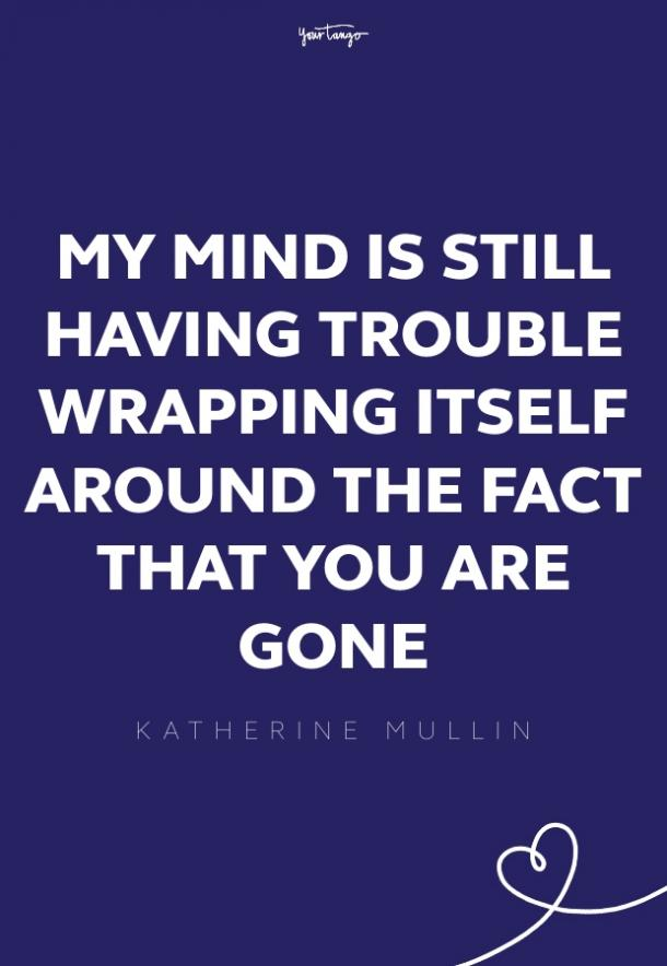 katherine mullin missing someone quote
