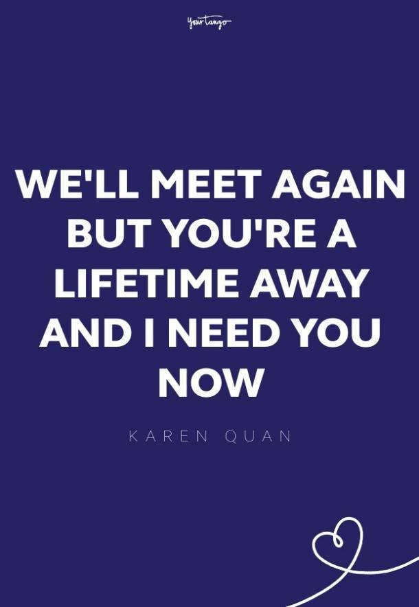 karen quan missing someone quote