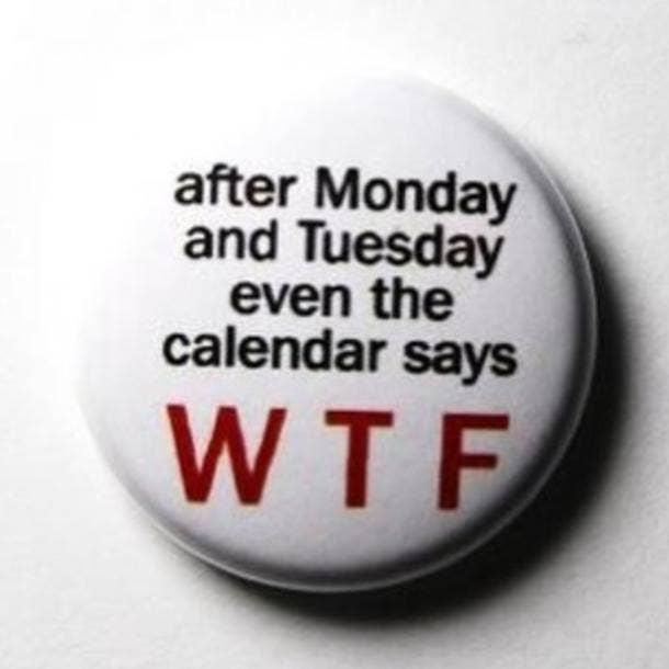 monday memes calendar wtf