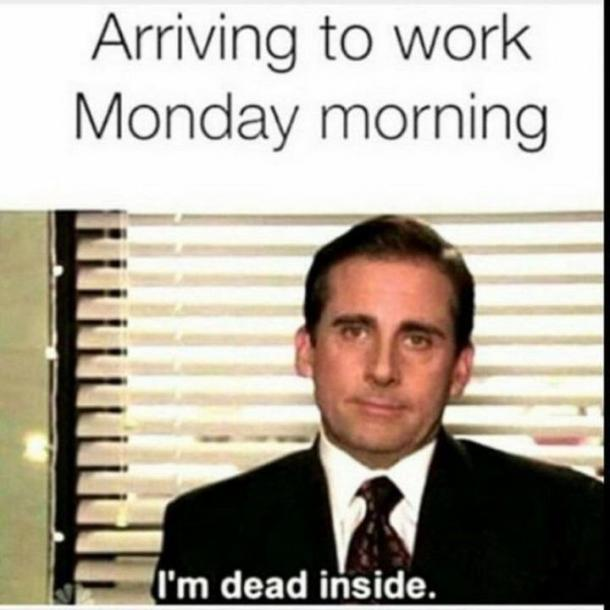 monday memes dead inside